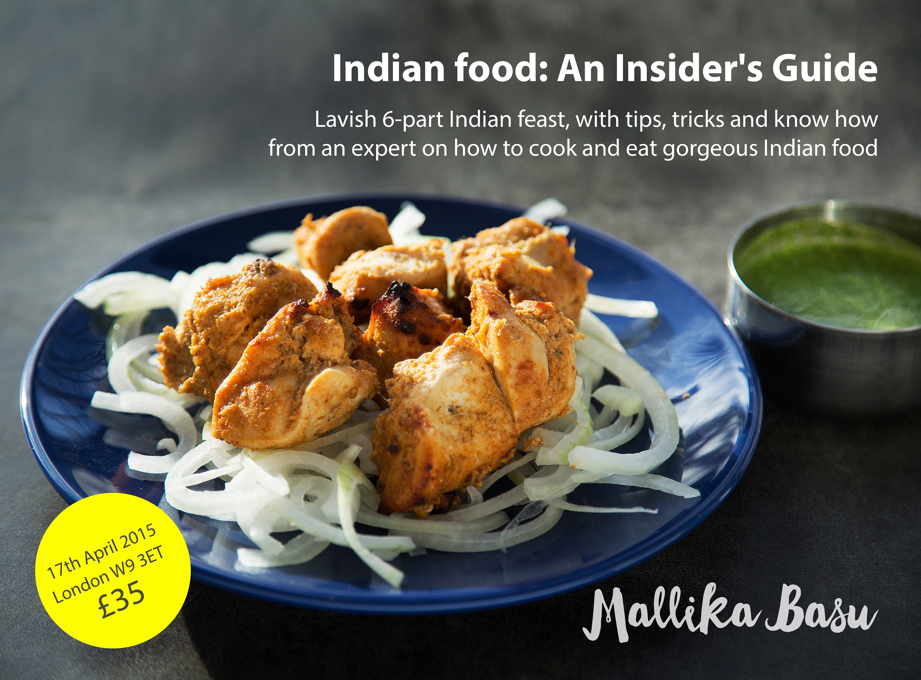 Pop up indian dinner and talk 17th april london w9 mallika basu pop up indian dinner and talk 17th april london w9 forumfinder Image collections